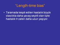 length time bias